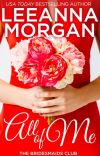 All of Me: A Small Town Romance (The Bridesmaids Club Book 1) cover