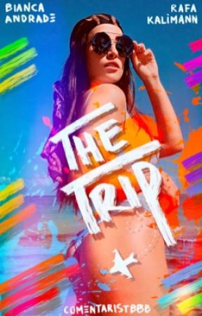 THE TRIP | RABIA by comentaristbbb