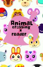 Animal Crossing x reader (Discontinued) by -Strawberry-Kitten-