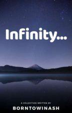 Infinity... by borntowinash