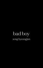 Bad Boy ( Hyeongjun X Reader ff ) [COMPLETED] by pinkkookypankakes