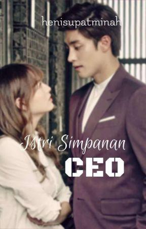 Istri Simpanan CEO by henisupatminah
