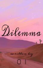 Dilemma by tllqkf