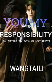 You're my responsibility (Zhanyi) cover
