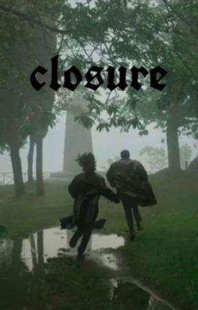 closure  -   ₥. 𝔏𝔞𝔫𝔤𝔡𝔬𝔫 by good_sadness
