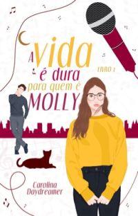 A Vida é Dura Pra Quem é Molly (Parte 2) cover