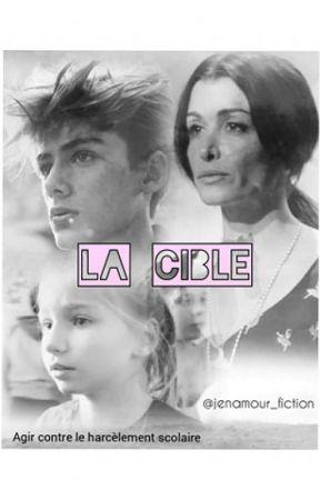La cible by jenamourfiction