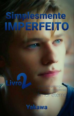 Simplesmente Imperfeito 2 by Yakawa