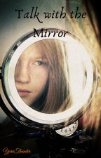 Dialogo con lo Specchio by YaraThunder