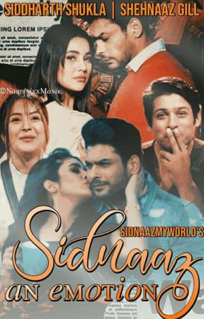 Sidnaaz an emotion by sidnaazmyworld