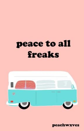 peace to all freaks by peachwxves