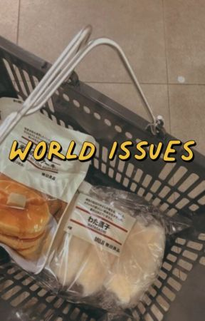 WORLD ISSUES by seoultownroads