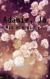 Adamie, ja... nic nie widzę   Słowackiewicz cover