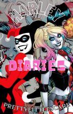 Harley Diaries (Harley's story) by PrettyLittleScare
