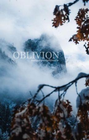 Oblivion by someonesnightmare