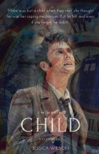 I'm Not A Child Anymore | Tenth Doctor x OC by xemothingsx