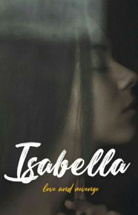 "Isabella - ""A"" series #1[END] cover"