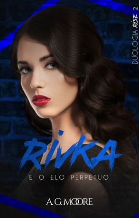 RIVKA e o elo perpétuo (2) ( COMPLETO) by AndressaGomesM2