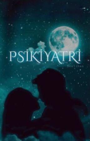 PSİKİYATRİ by neslihankara27