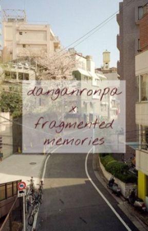 danganronpa X: fragmented memories ; a fanmade killing game by foxfiire-