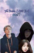 The Person I Hate Is A What?! [Jikook] by Ggukie_Tokki