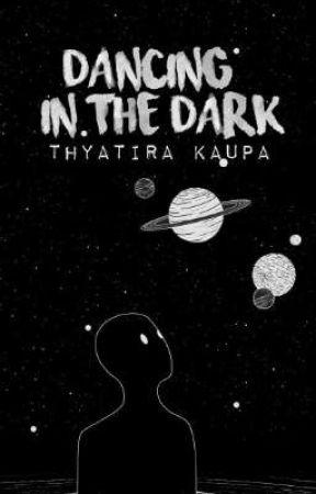 dancing in the dark //poetry// by ThyatiraKaupa