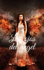 Los ojos del ángel by Fany_1306