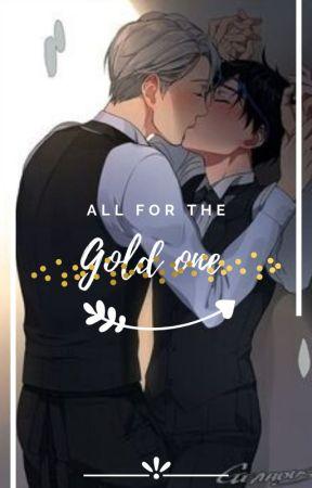 ~♡all for the gold one ♡~(Υuri!!!on ICE greek ff) by Dekusexual