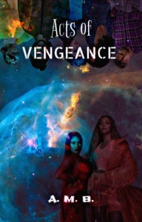 Acts of Vengeance  by _bxll_