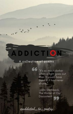 Addiction | poetry by addicted_to_poetry