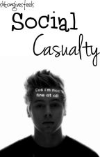 Social Casualty - Lashton by SecretsANDlies102