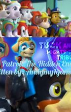 PAW Patrol: The Hidden Enemy by Andymy1gamer