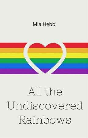 All the Undiscovered Rainbows by Strx_Berri_Milk