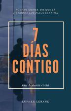 7 Días Contigo [RUBEGETTA] by LupherLerand