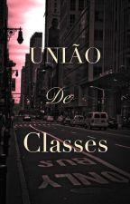 União de Classes by anaficcs