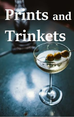 Prints and Trinkets (Short Stories) by bittykimmy13