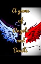 A game of Angels and Devils [A daminette fanfic] by imyoursnowflake