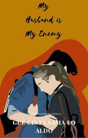 MY HUSBAND IS MY ENEMY 2 by kepojanganberlebihan