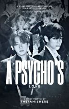 A Psycho's love 1 Jungkook x reader x Taehyung by Thefamishere
