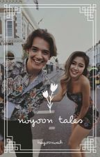 Noyoon Tales || Now United by heyoonoah