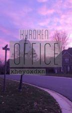 office | KuroKen by xheyoxdxn