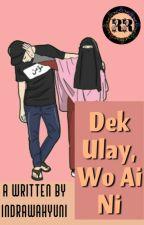 Dek Ulay, Wo Ai Ni (End) by IndraWahyuni6