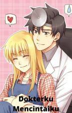 Dokterku Mencintaiku by nathamarya