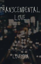 Transcendental Love by love2ipk