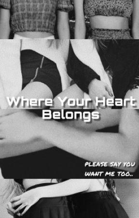 Where Your Heart Belongs | CHAENNIE by eyescreamchaeng