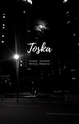 kookmin; 『 TOSKA 』