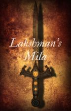 Lakshman's Mila by Siyagargi
