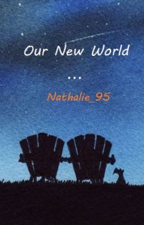 Our new world by Nathalie_95