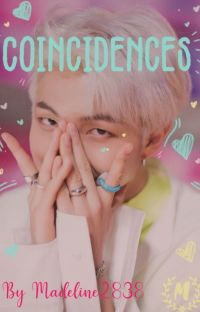 Coincidences |A Namjoon FF | (completed✓) cover