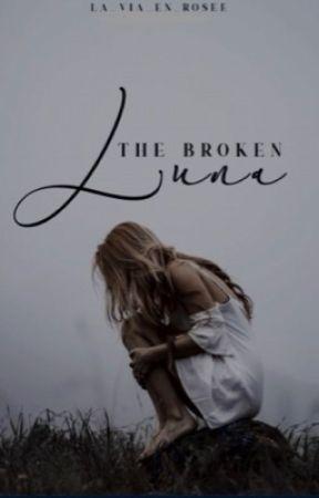 The broken luna   ✔️  by la_via_en_rosee